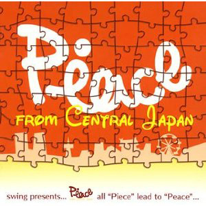 Swing presents…PEACE from Central Japan   =VA=