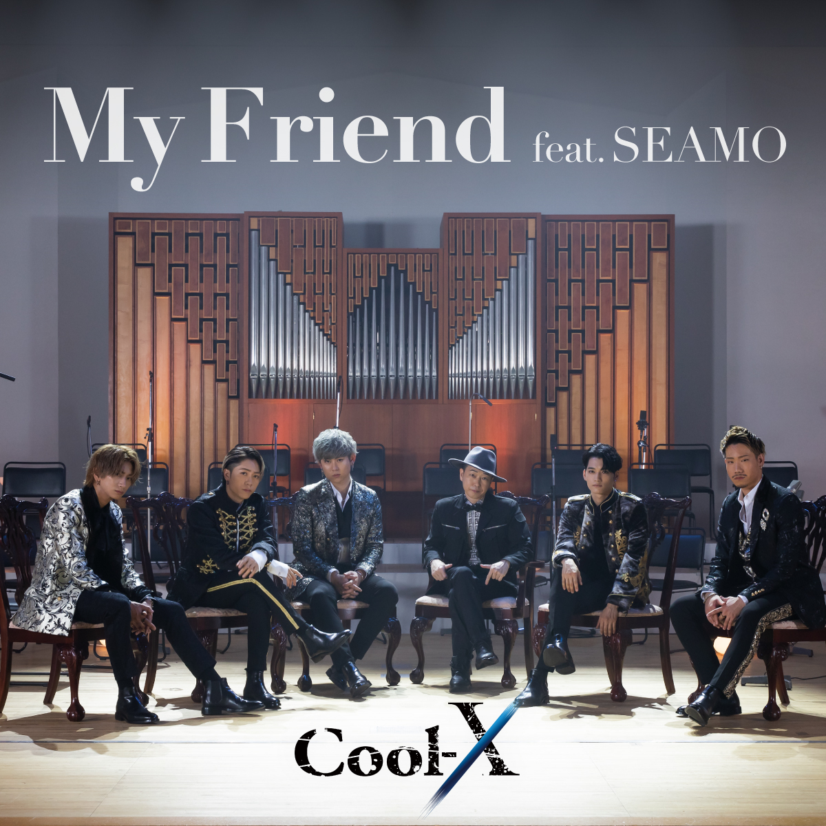 Cool-X/My Friend feat.SEAMO